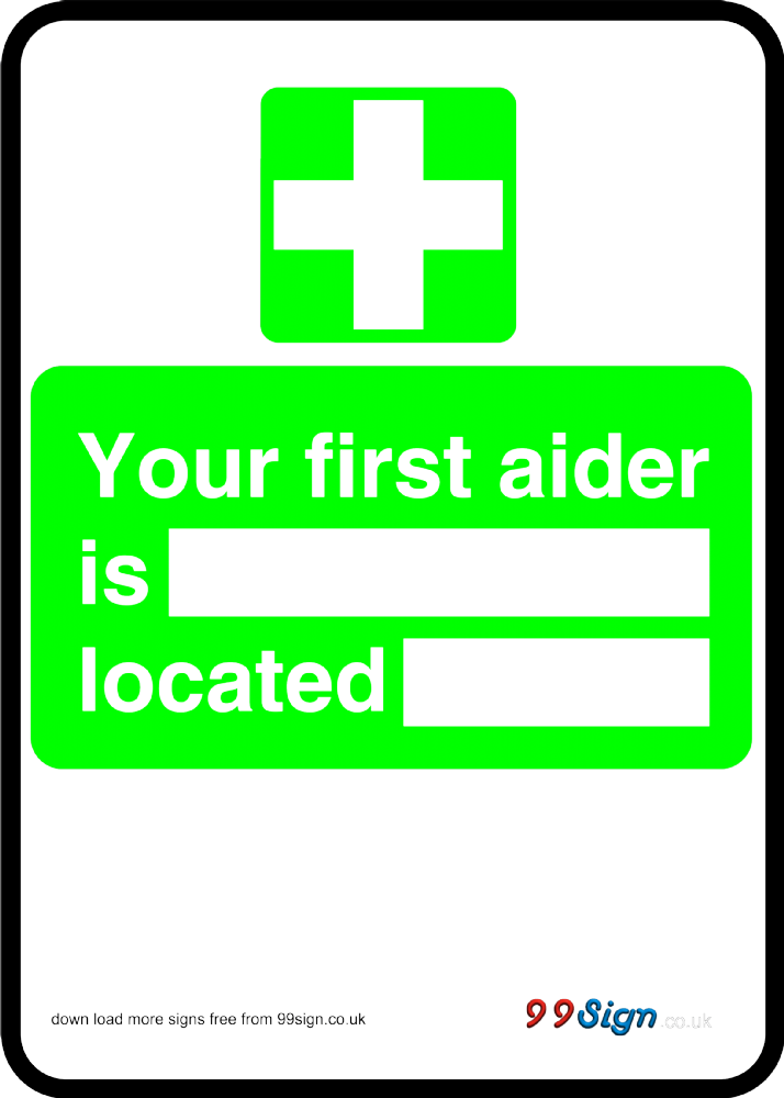 Free Prinable First Aid Sign Your First Aider Is Located